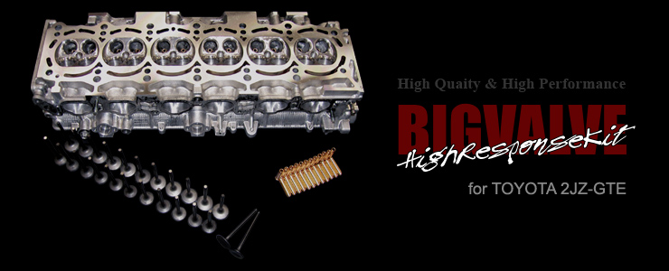 BIGVALVEHigh Response Kit for 2JZ